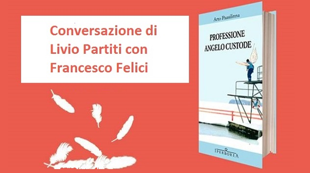 Francesco Felici Professione angelo custode