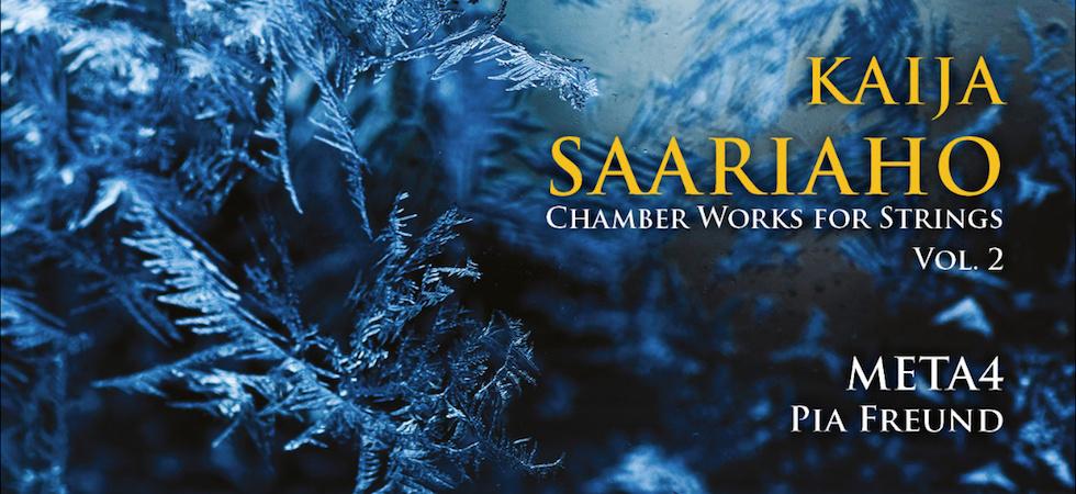 Secondo volume della musica per archi di Kaija Saariaho