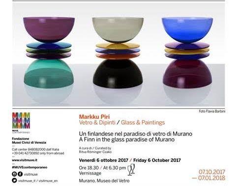 I vetri di Markku Piri a Murano | Venezia, 7.10.2017 – 7.1.2018