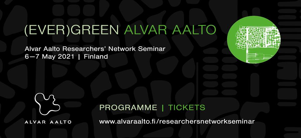 Seminario online (EVER) GREEN ALVAR AALTO | 6-7.05.2021